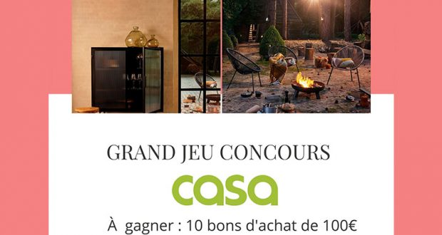 10 bons d'achat Casa de 100 euros offerts