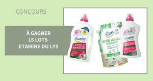 15 lots de produits d'entretien Etamine du Lys offerts