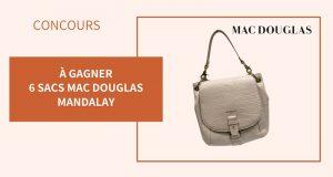 6 sacs à main Mac-Douglas Mandalay offerts